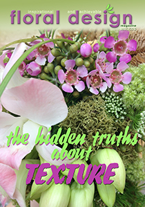 Texture in flower arranging with floraldesignmagazine.com