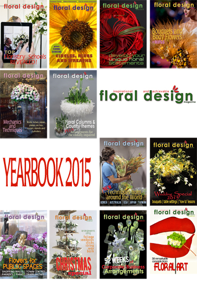 You haven't missed out on what you need to know YET. It's all in the Floral Design Magazine Yearbook 2015