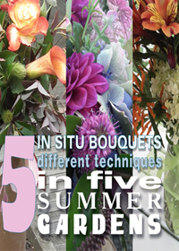 Visit 5 Summer gardens and explore different ways to start hand held bouquets using only what is avalable in each garden. It is all only a click away!