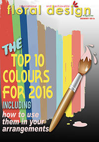 The Ten Top Colours of 2016 and how to use them in your arrangements. floraldesignmagazine.com